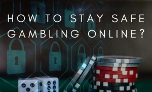 How-to-Stay-Safe-Gambling-Online